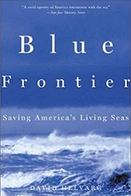 Blue Frontier - Saviong America's Living Seas