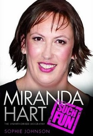 Miranda Hart - Such Fun - The Unauthorised Biography