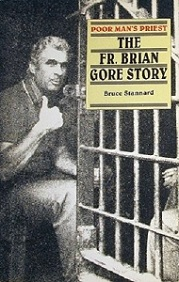 The Father Brian Gore Story - Poor Man's Priest
