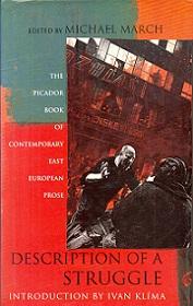 Description of a Struggle: The Picador Book of Contemporary East European Prose
