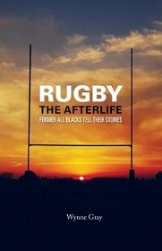 Rugby: The Afterlife: Former All Blacks Tell Their Stories