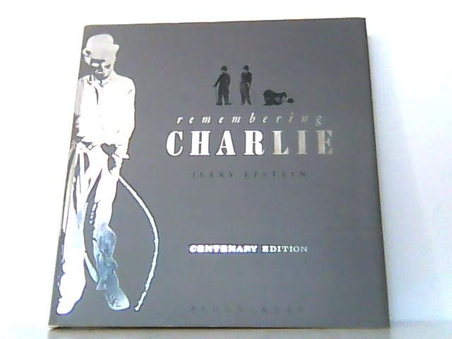 Remembering Charlie Centenary Edition