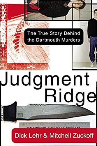 Judgement Ridge: The True Story Behind the Dartmouth Murders