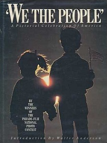 We The People - A Pictorial Celebration of America