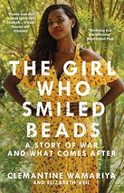 The Girl Who Smiled Beads - A Story of War and What Comes After