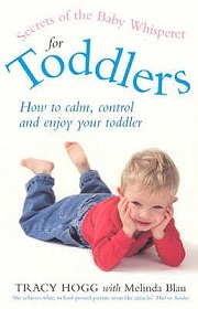 Secrets of the Baby Whisperer for Toddlers - How to Calm, Control and Enjoy Your Toddler