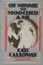 Of Minnie the Moocher and Me