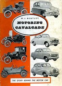 Motoring Cavalcade - The Story Behind the Motor Car