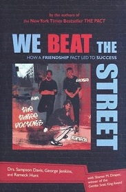 We Beat the Street - How a Friendship Pact Led to Success
