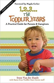 1, 2, 3 ... The Toddler Years - A Practical Guide for Parents and Caregivers (Third Edition)