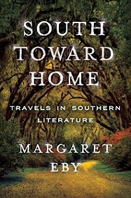 South Toward Home - Travels in Southern Literature