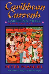 Caribbean Currents - Caribbean Music from Rumba to Reggae