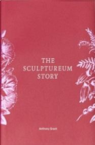 The Scuptureum Story