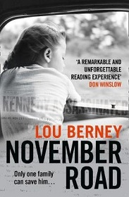 November Road - Only One Family Can Save Him...