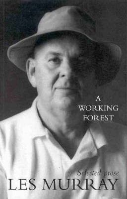 A Working Forest - Selected Prose