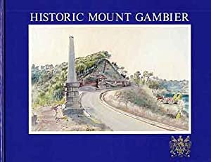 Historic Mount Gambier
