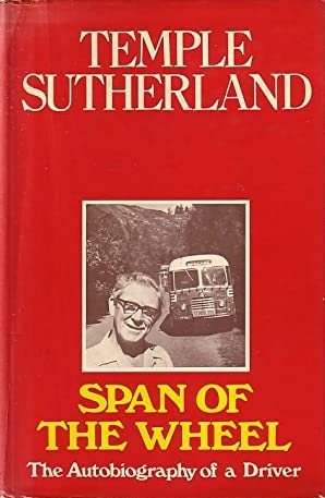 Span of the Wheel - The Autobiography of a Driver