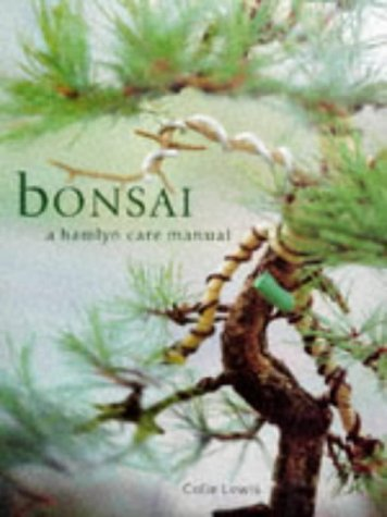 Bonsai - A Hamlyn Care Manual