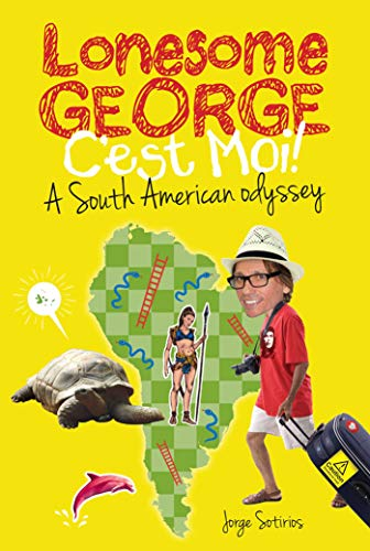 Lonesome George: C'Est Moi! a South American Odyssey