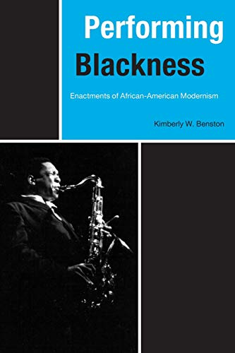 Performing Blackness - Enactments of African-American Modernism