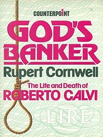 God's Banker - The Life and Death of Roberto Calvi