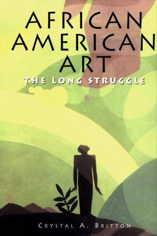 African American Art - The Long Struggle