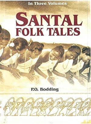 Santal Folk Tales in Three Volumes