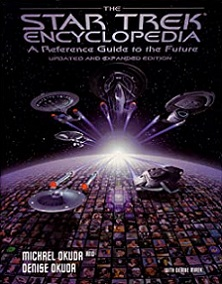 The Star Trek Encyclopedia - A Reference Guide to the Future (Updated and Expanded Edition)