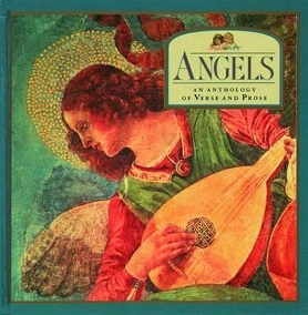 Angels - An Anthology of Verse and Prose