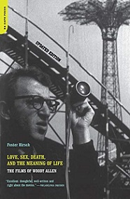 Love, Sex, Death, and the Meaning of Life - The Films of Woody Allen