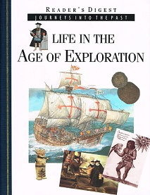 Life in the Age of Exploration - Journeys into the Past