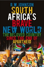 South Africa's Brave New World - The Beloved Country Since the End of Apartheid