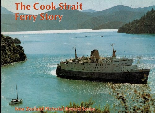 The Cook Strait Ferry Story