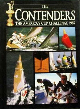 The Contenders - The America's Cup Challenge 1987