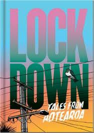 Lockdown - Tales From Aotearoa