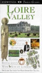 DK Eyewitness Travel - Loire Valley