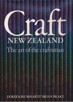 Craft New Zealand the art of the craftsman