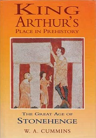 King Arthur's Place in Prehistory - The Great Age of Stonehenge