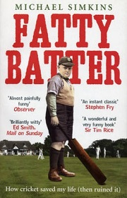 Fatty Batter - How Cricket Saved My Life (Then Ruined It)