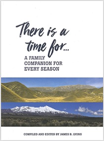 There is a Time for ... A Family Companion for Every Season