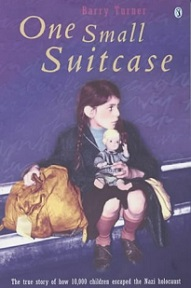 One Small Suitcase - The True Story of How 10000 Children Escaped the Nazi Holocaust