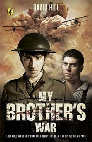 My Brother's War - They Will Stand for What They Believe In, Even If It Drives Them Apart