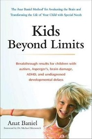 Kids Beyond Limits - Breakthrough Results for Children with Autism, Asperger's, Brain Damage, ADHD, and Undiagnosed Developmental Delays