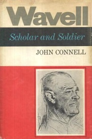 Wavell - Scholar and Soldier - To June 1941