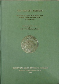 The Hawley Letters - The Letters of Captain R.B. Hawley, 89th from the Crimea, December 1854 to August 1856