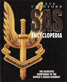 The SAS Encyclopedia - The Definitive Companion to the World's Crack Regiment