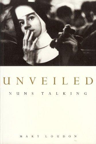 Unveiled - Nuns Talking