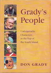 Grady's People: Unforgettable Characters in the Top of the South Island