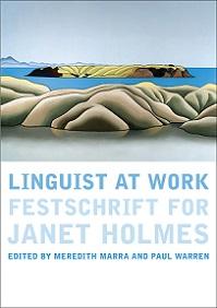 Linguist at Work - Festschrift for Janet Holmes