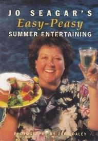 Jo Seagar's Easy-Peasy Summer Entertaining